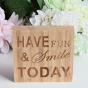 """HAVE FUN & SMILE TODAY"" Simple Square Design/Letter Bamboo Wedding Sign (Sold in a single piece)"
