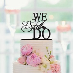 We Still Do Acrylic/Wood Cake Topper